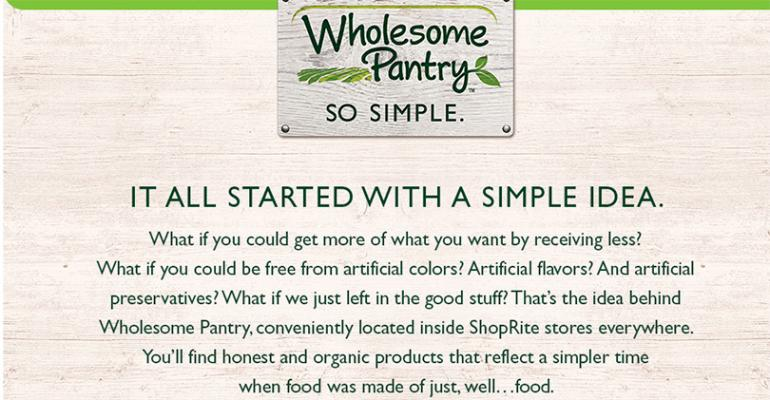 Wakefern39s new private label Wholesome Pantry is free from 110 artificial colors flavors and preservatives