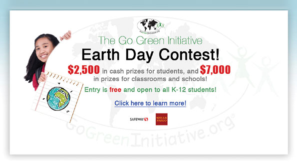Safeway is an award sponsor of the Go Green Initiative sustainability contest.